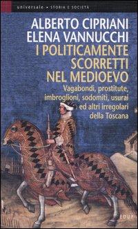 I politicamente scorretti nel Medioevo