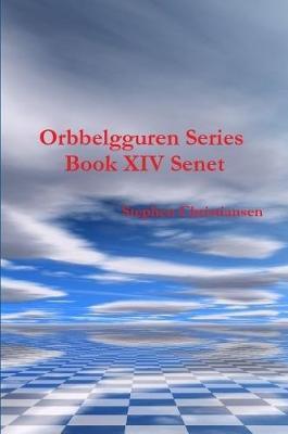 Orbbelgguren Series Book XIV Senet