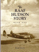 The RAAF Hudson Story Book One