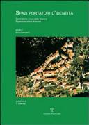 Spazi portatori d'identità. Centri storici minori della Toscana. Esperienze di tesi di laurea