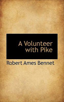 A Volunteer with Pike