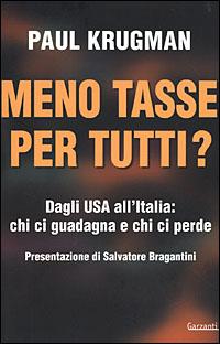 Meno tasse per tutti? Dagli USA all'Italia: chi ci guadagna e chi ci perde