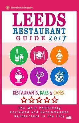 Leeds Restaurant Guide 2017