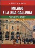 Milano e la sua galleria