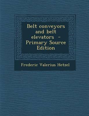 Belt Conveyors and Belt Elevators