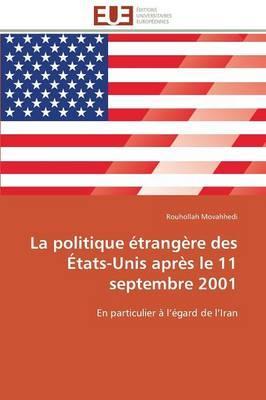 La Politique Étrangère des Etats-Unis Après le 11 Septembre 2001