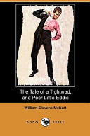 The Tale of a Tightwad, and Poor Little Eddie