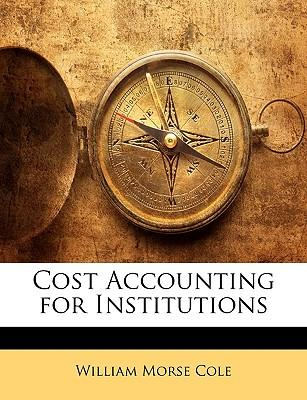 Cost Accounting for Institutions