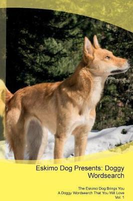 Eskimo Dog Presents