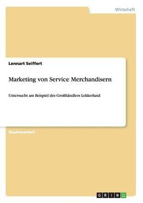 Marketing von Service Merchandisern