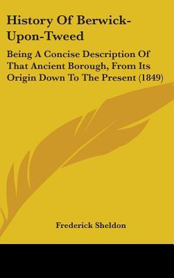 History of Berwick-Upon-Tweed