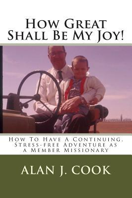 How Great Shall Be My Joy!