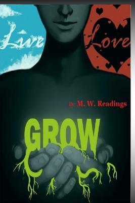 Live, Love, Grow