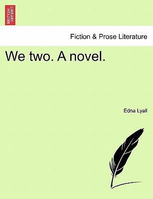 We Two. a Novel