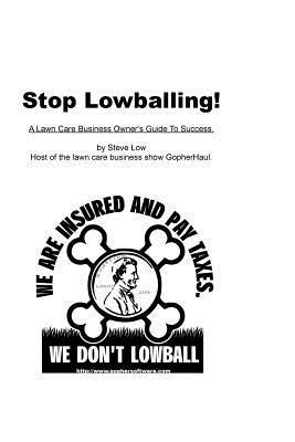 Stop Lowballing!