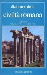 Dizionario della civiltà romana