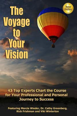The Voyage to Your V...