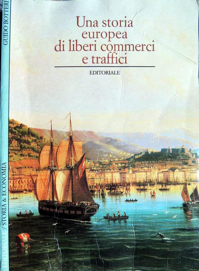 Una storia europea di liberi commerci e traffici