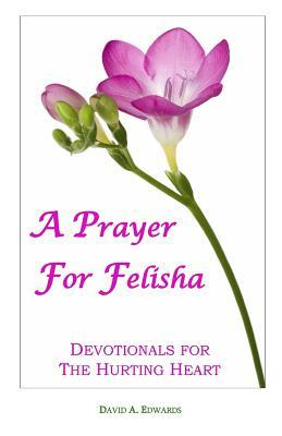 A Prayer for Felisha