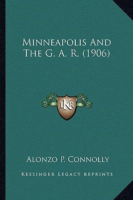 Minneapolis and the G. A. R. (1906)