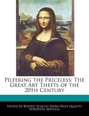 Pilfering the Priceless