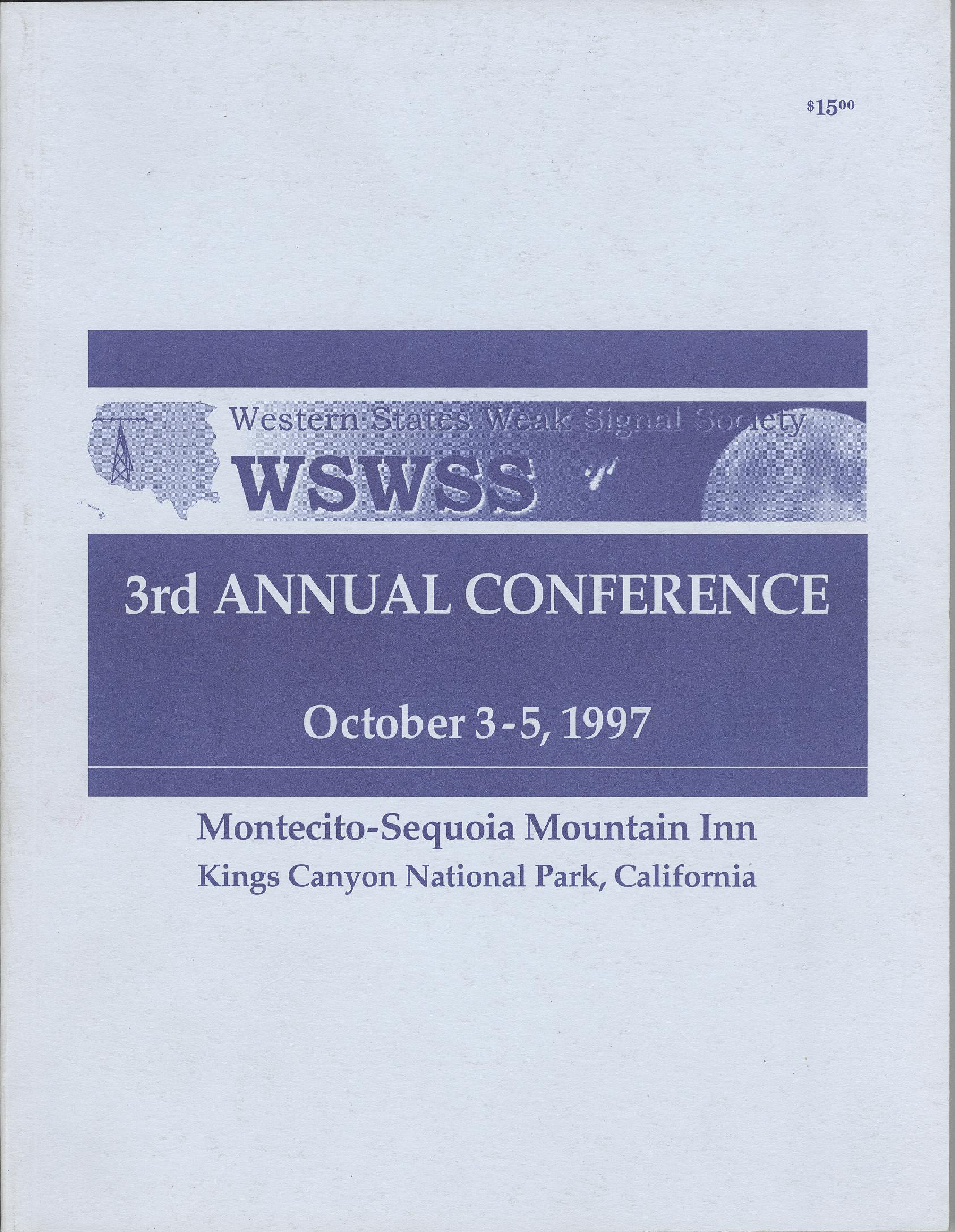 Proceedings of the 3rd Western States Weak Signal Society Annual Conference 1997