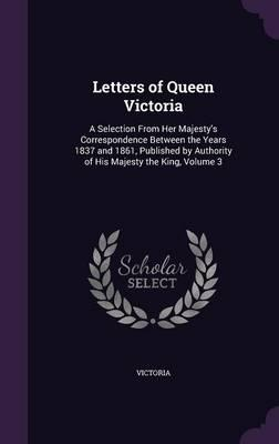 Letters of Queen Vic...