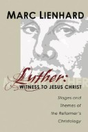 Luther, witness to Jesus Christ