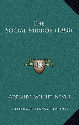The Social Mirror (1888)