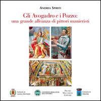 Gli Avogadro e i Pozzo: una grande alleanza di pittori manieristi