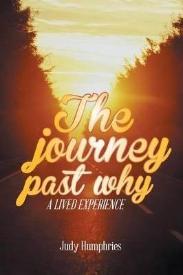 The Journey Past Why