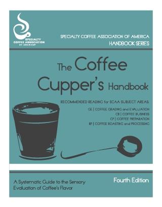 The Coffee Cupper's Handbook