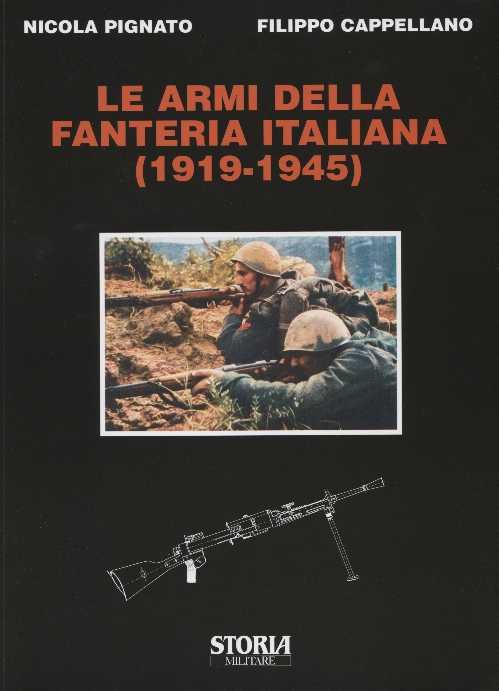 Le armi della fanteria italiana (1919-1945)