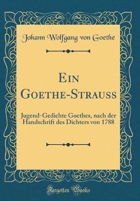 Ein Goethe-Strauss