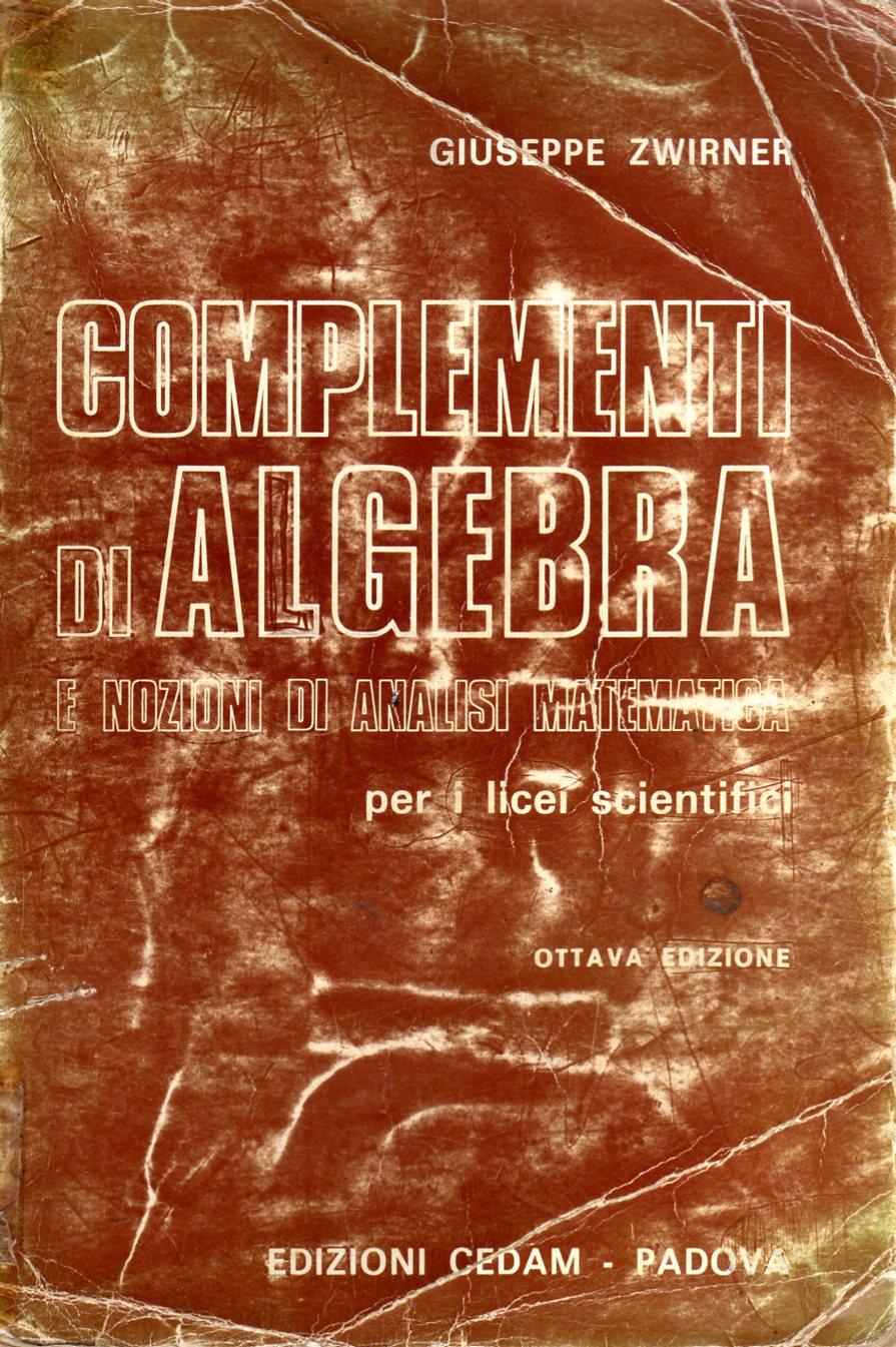 Complementi di algebra e nozioni di analisi matematica