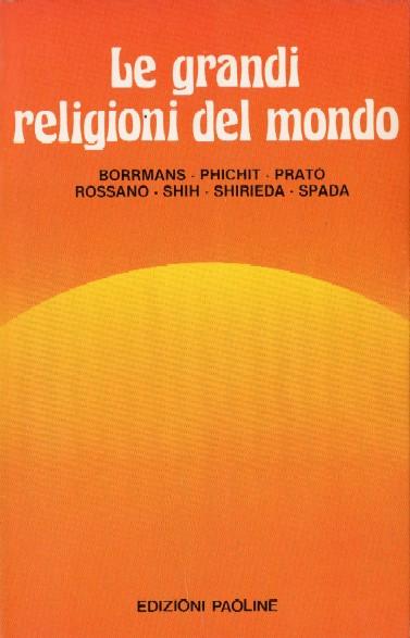 Le grandi religioni del mondo