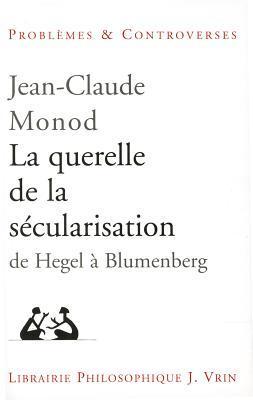 La Querelle De La Secularisation