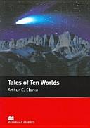 Tales of Ten Worlds