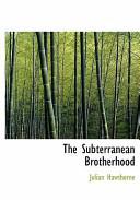 The Subterranean Bro...