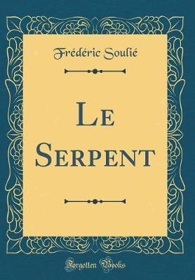 Le Serpent (Classic ...