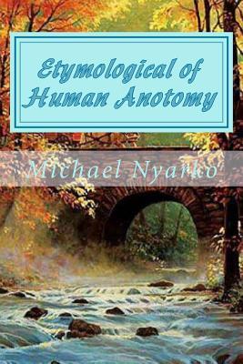 Etymological of Human Anotomy