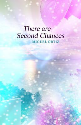 There Are Second Chances