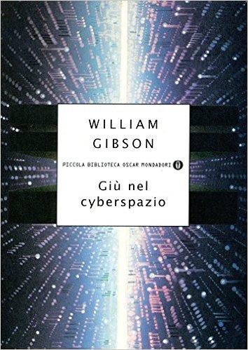 Giù nel cyberspazio
