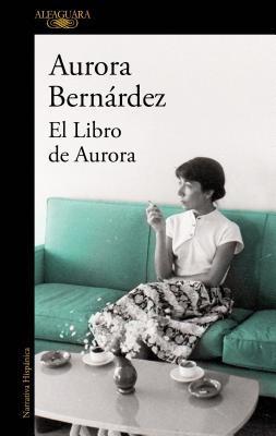 El Libro de Aurora/ Aurora's Book