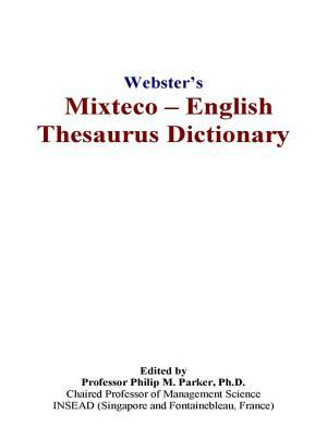 Webster's Mixteco - English Thesaurus Dictionary