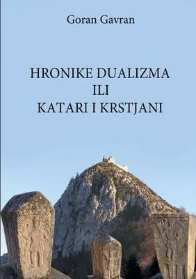 Hronike dualizma ili Katari i krstjani