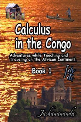 Calculus in the Congo Book 1