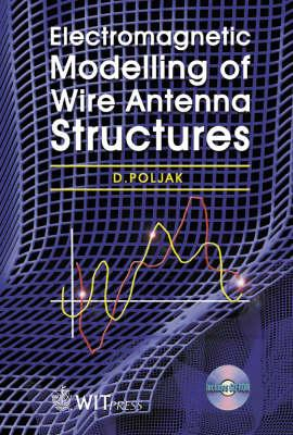 Electromagnetic Modelling of Wire Antenna Structures