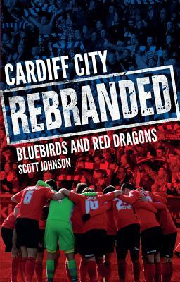 Cardiff City Rebranded