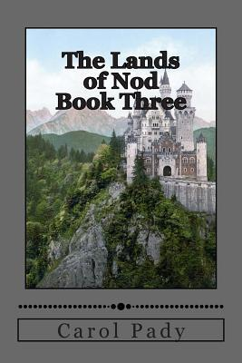 The Lands of Nod Book Three
